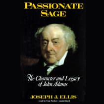 Passionate Sage by Joseph J. Ellis audiobook