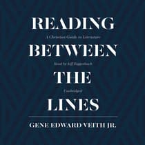 Reading between the Lines by Gene Edward Veith audiobook