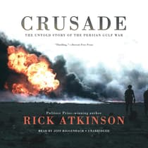 Crusade by Rick Atkinson audiobook