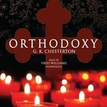 Orthodoxy by G. K. Chesterton audiobook