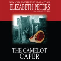 The Camelot Caper by Elizabeth Peters audiobook