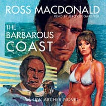 The Barbarous Coast by Ross Macdonald audiobook