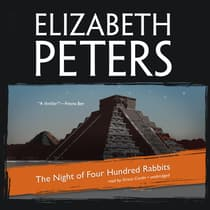 The Night of Four Hundred Rabbits by Elizabeth Peters audiobook