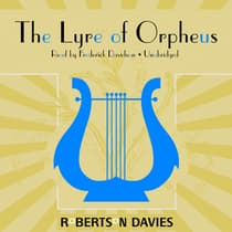 The Lyre of Orpheus by Robertson Davies audiobook