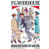 Indiscretions of Archie by P. G. Wodehouse audiobook