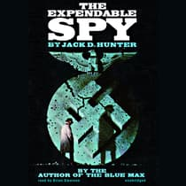 The Expendable Spy by Jack D. Hunter audiobook