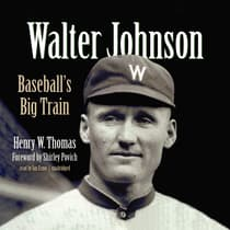 Walter Johnson by Henry W. Thomas audiobook