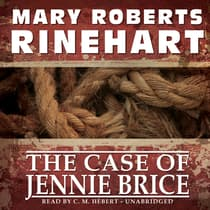 The Case of Jennie Brice by Mary Roberts Rinehart audiobook