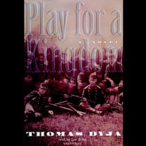 Play for a Kingdom by Thomas Dyja audiobook