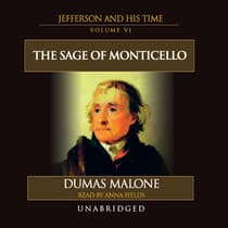 The Sage of Monticello by Dumas Malone audiobook