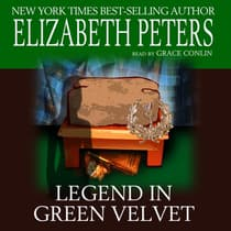 Legend in Green Velvet by Elizabeth Peters audiobook