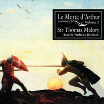Le Morte d'Arthur, Vol. 2 by Thomas Malory audiobook