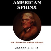 American Sphinx by Joseph J. Ellis audiobook