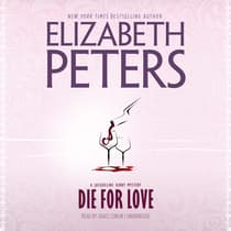 Die for Love by Elizabeth Peters audiobook