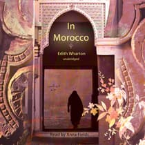 In Morocco by Edith Wharton audiobook