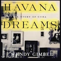 Havana Dreams by Wendy Gimbel audiobook
