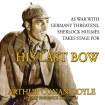His Last Bow by Arthur Conan Doyle audiobook