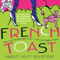 French Toast by Harriet Welty Rochefort audiobook