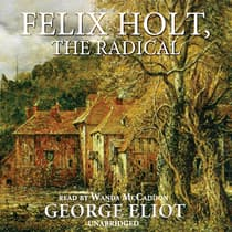 Felix Holt, the Radical by George Eliot audiobook
