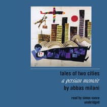 Tales of Two Cities by Abbas Milani audiobook
