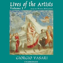 Lives of the Artists, Vol. 1 by Giorgio Vasari audiobook