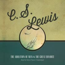 The Abolition of Man and The Great Divorce by C. S. Lewis audiobook