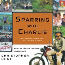 Sparring with Charlie by Christopher Hunt audiobook