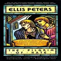 The Pilgrim of Hate by Ellis Peters audiobook