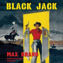 Black Jack by Max Brand audiobook