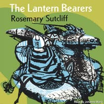 The Lantern Bearers by Rosemary Sutcliff audiobook
