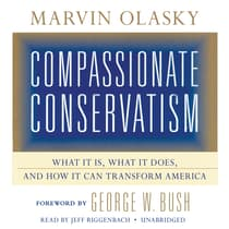 Compassionate Conservatism by Marvin Olasky audiobook