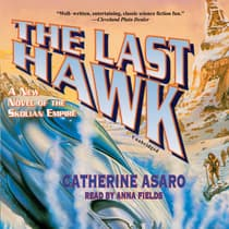 The Last Hawk by Catherine Asaro audiobook