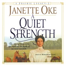 A Quiet Strength by Janette Oke audiobook