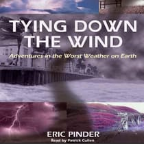 Tying Down the Wind by Eric Pinder audiobook
