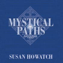 Mystical Paths by Susan Howatch audiobook