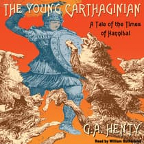 The Young Carthaginian by G. A. Henty audiobook