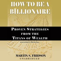 How to Be a Billionaire by Martin S. Fridson audiobook