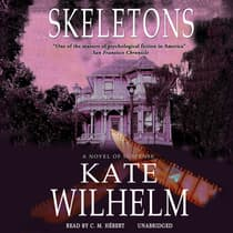 Skeletons by Kate Wilhelm audiobook