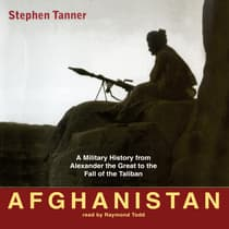 Afghanistan by Stephen Tanner audiobook