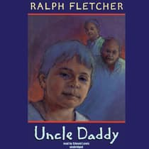 Uncle Daddy by Ralph Fletcher audiobook