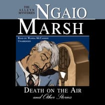 Death on the Air, and Other Stories by Ngaio Marsh audiobook