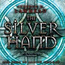 The Silver Hand by Stephen R. Lawhead audiobook