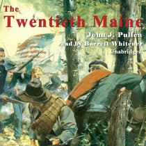 The Twentieth Maine by John J. Pullen audiobook