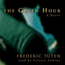 The Green Hour by Frederic Tuten audiobook