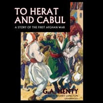 To Herat and Cabul by G. A. Henty audiobook