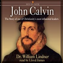 John Calvin by William Lindner audiobook