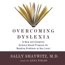 Overcoming Dyslexia by Sally Shaywitz, M.D. audiobook