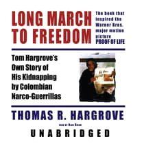 Long March to Freedom by Thomas R. Hargrove audiobook