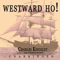 Westward Ho! by Charles Kingsley audiobook