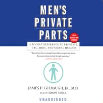 Men's Private Parts by James H. Gilbaugh audiobook